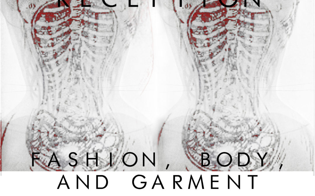 Opening Reception: Fashion, Body, and Garment